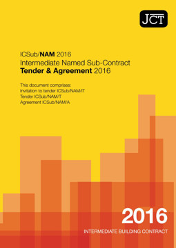 Picture of JCT: Intermediate Named Sub Contract Tender & Agreement 2016 (ICSub/NAM)